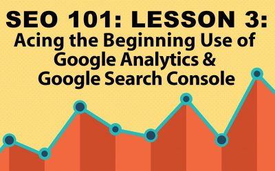 Lsn 3: SEO 101—Google Analytics Tutorials